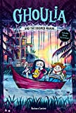 Ghoulia and the Doomed Manor (Ghoulia Book #4) (English Edition)