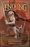 Endling: Book Three: The Only (English Edition)