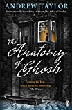 The Anatomy of Ghosts (English Edition)