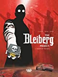 The Bleiberg Project - Volume 1 - Ghosts of the Past (Projet Bleiberg (Le)) (English Edition)