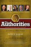 The Authorities - Patrick Ramsay: Powerful Wisdom from Leaders in the Field (English Edition)