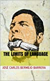 The Limits of Language: Propositions and Categories (English Edition)