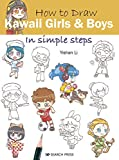 How to Draw: Kawaii Girls and Boys: in simple steps (English Edition)