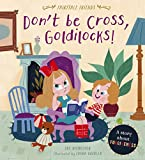 Don't Be Cross, Goldilocks!: A Story About Forgiveness (Fairytale Friends) (English Edition)