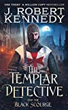 The Templar Detective and the Black Scourge (The Templar Detective Thrillers Book 6) (English Edition)