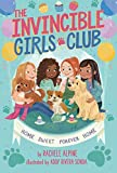 Home Sweet Forever Home (The Invincible Girls Club Book 1) (English Edition)