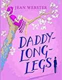Daddy Long-Legs: A Comedy in Four Acts , One of the great novels of American girlhood. Large Print