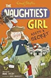 The Naughtiest Girl Keeps a Secret by Enid Blyton Anne Digby (2015-06-01)