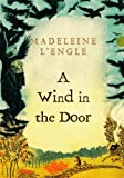 A Wind in the Door (Madeleine L'Engle's Time Quintet) [Idioma Inglés]