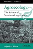 Agroecology: The Science Of Sustainable Agriculture, Second Edition (English Edition)