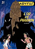Papyrus - Tome 31 - L'or de Pharaon (French Edition)