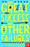 My Great Success and Other Failures (Catherine Wilkins Series) (English Edition)