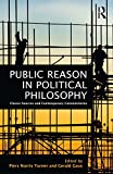 Public Reason in Political Philosophy: Classic Sources and Contemporary Commentaries (English Edition)