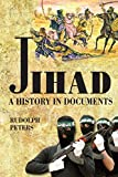 Jihad A History in Documents