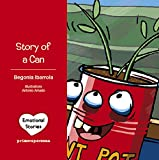 Story of a can (Emotional Stories)