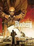 Le Projet Bleiberg - tome 3 (French Edition)