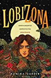 Lobizona: 1 (Wolves of No World)