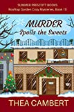 Murder Spoils the Sweets (Rooftop Garden Cozy Mysteries Book 10) (English Edition)
