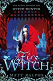 Fire Witch (Fire Girl Book 2) (English Edition)