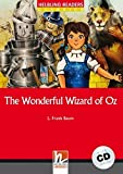 The wonderful wizard of Oz. Con CD Audio