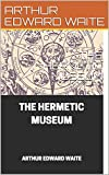THE HERMETIC MUSEUM (English Edition)