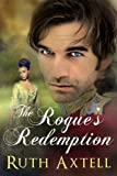 The Rogue's Redemption: A Leighton Sisters Novel (The Leighton Sisters Book 1) (English Edition)