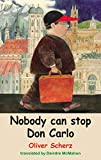 Nobody Can Stop Don Carlo (Young Dedalus Book 2) (English Edition)