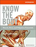Workbook for Know the Body: Muscle, Bone, and Palpation Essentials - E-Book (English Edition)