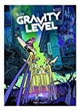 Gravity Level (NOVELA GRAFICA)