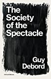 The Society of the Spectacle (Critical Editions) (English Edition)