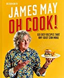 Oh Cook!: One Man's Quest for the Perfect Meal