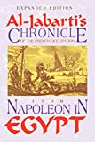 Napoleon in Egypt: Al Jabarti's Chronicle of the French Occupation