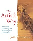 The Artist's way. A course in discovering and recovering your creative self