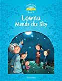 Lownu Mends the Sky (Classic Tales Level 1) (English Edition)