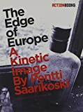 The Edge of Europe: A Kinetic Image: 3 (Scandinavian)