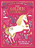 The Magical Unicorn Society: The Golden Unicorn – Secrets and Legends