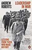 Leadership in War: Lessons from Those Who Made History (English Edition)