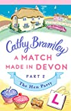 A Match Made in Devon - Part Two: The Hen Party (English Edition)