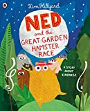 Ned and the Great Garden Hamster Race: a story about kindness (Private) (English Edition)
