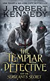 The Templar Detective and the Sergeant's Secret (The Templar Detective Thrillers Book 3) (English Edition)
