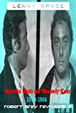 Lenny Bruce: Narcotics Busts And Obscenity Cases, 1959-1966 (English Edition)