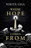 Where Hope Comes From: Healing poetry for the heart, mind and soul