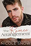 The Romeo Arrangement: A Small Town Romance (Knights of Dallas Book 1) (English Edition)
