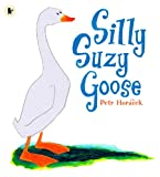 Silly Suzy Goose (English Edition)