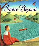 The Shore Beyond by Mary Joslin (2000-10-25)