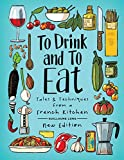 To Drink and To Eat: New Edition