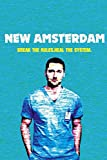 New Amsterdam: New Amsterdam Lined Notebook Journal (6*9) 110 pages (netflix serie notebook)