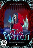 Fire Witch - Dunkle Bedrohung (Fire Girl 2) (German Edition)