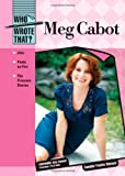 Meg Cabot (Who Wrote That?) (English Edition)