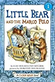 Little Bear and the Marco Polo (I Can Read! Level 1)